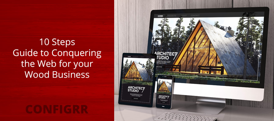 10 Steps – Guide to Conquering the Web with your Wood Business